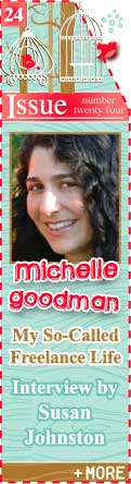 Michelle Goodman - My So-Called Freelance Life