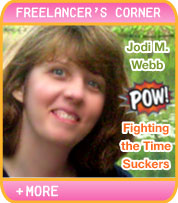 FREELANCER'S CORNER: FIGHTING THE TIME SUCKERS