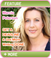 GET A DEADLINE AND GET MORE WRITING DONE