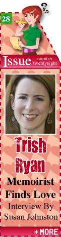 Memoirist Trish Ryan Writes about her Quest for God and the Perfect Guy