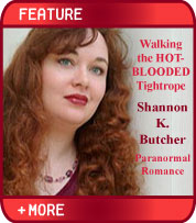 Walking the Hot-Blooded Tightrope with Shannon K. Butcher