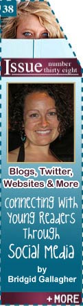 Blogs, Twitter, Websites & More - Connecting with Young Readers through Social Media - Bridgid Gallagher