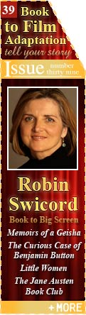 Book to Film Adaptation - Memoirs of a Geisha, The Curious Case of Benjamin Button, Little Women, The Jane Austin Book Club - Robin Swicord