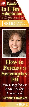 How to Format a Screenplay 101 - Putting Your Best Script Forward - by Christina Hamlett