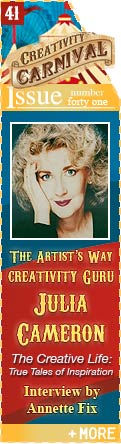 The Artist's Way Creativity Guru Julia Cameron - The Creative Life: True Tales of Inspiration - Interview by Annette Fix