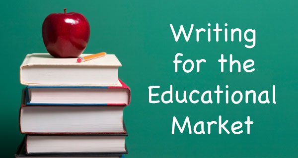 Writing for the Educational Market