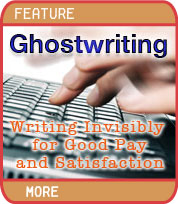 Ghostwriting - Writing Invisibly for Good Pay and Satisfaction