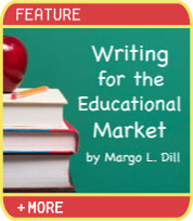 Writing for the Educational Market by Margo L. Dill