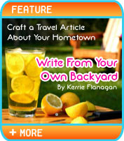 Write From Your Own Backyard: How to Craft a Travel Article About Your Hometown