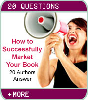 How To Successfully Market Your Book - 20 Authors Share Their Best Tips