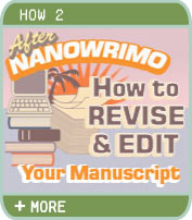 How to Revise and Edit Your Manuscript After NanoWriMo - Margo L. Dill