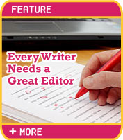 Every Writer Needs a Great Editor