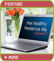 The Healthy Freelance Life - Slam!