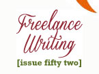 Issue 52 - Make Money as a Freelance Writer - Carol Tice, Kelley James-Enger, Allena Tapia