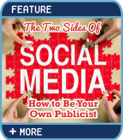 The Two Sides of Social Media - How to Be Your Own Publicist
