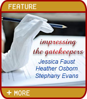 Impressing the Gatekeepers: Jessica Faust, Heather Osborn, Stephany Evans