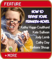 How To Revise Your Franken-Novel - Kathy Higgs-Coulhard, Kate Sullivan, Jody Lamb, Cathy Day, Barbara Shoup