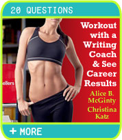 Workout with a Writing Coach and See Career Results - Alice B. McGinty, Christina Katz