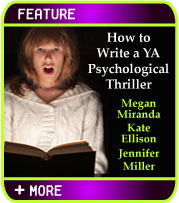How to Write a YA Psychological Thriller - Megan Miranda, Kate Ellison, Jennifer Miller