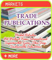 Trade Publications - Model Retailer, Pet Product News International, Supermarket Guru, Skin Deep, Sustainable Industries