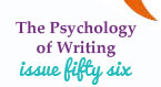Issue 56 - The Psychology of Writing - Break Through and Find Your Writing Happiness, Susan K. Perry, Elizabeth Ayers, Martine Leavitt