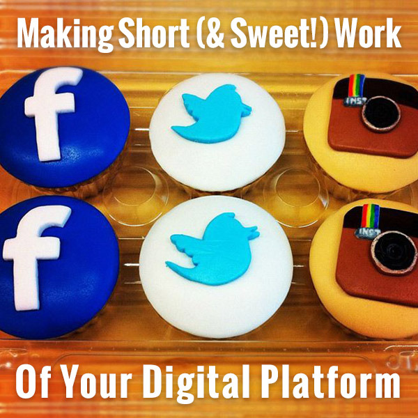 Make Short Work of Your Digital Platform