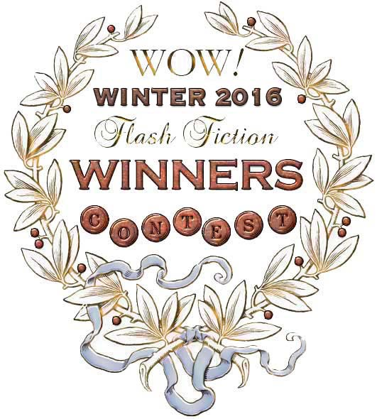 WOW! Winter 2016 Flash Fiction Contest Winners