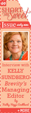 Interview with Brevity's Managing Editor, Kelly Sundberg