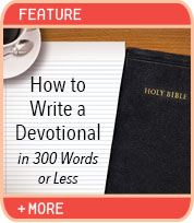How To Write a Devotional in 300 Words or Less