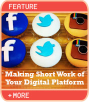 Making Short Work of Your Digital Platform