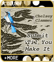 Submit 'Til You Make It by Chelsey Clammer