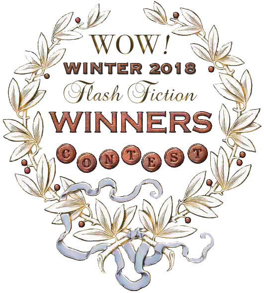 WOW! Winter 2018 Flash Fiction Contest Winners