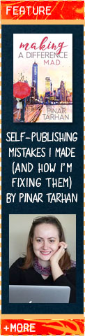 Self-Publishing Mistakes I Made (And How I'm Fixing Them) by Pinar Tarhan