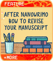 After NaNoWriMo: How to Revise Your Manuscript