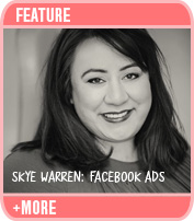 Facebook Ads: Interview with Skye Warren