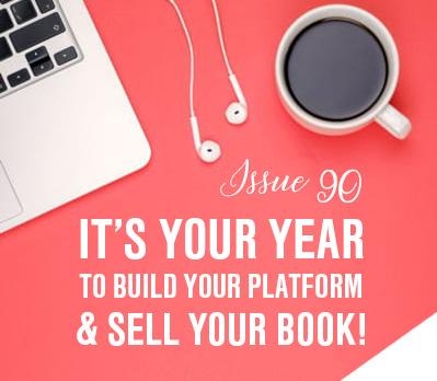 It's Your Year to Build Your Platform and Sell Your Book!