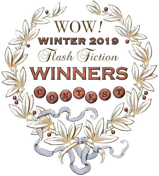 WOW! Winter 2019 Flash Fiction Contest Winners