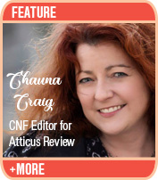 Lyric Essays and the Power of Language to Tranform: An interview with Chauna Craig, editor of Atticus Review
