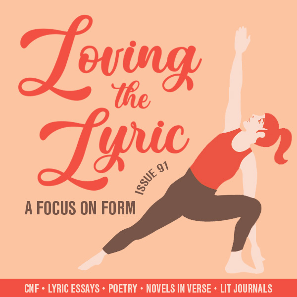 Loving the Lyric: A Focus on Form