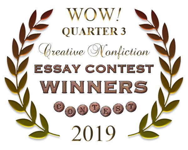 WOW! Q3 2019 Creative Nonfiction Essay Contest Winners