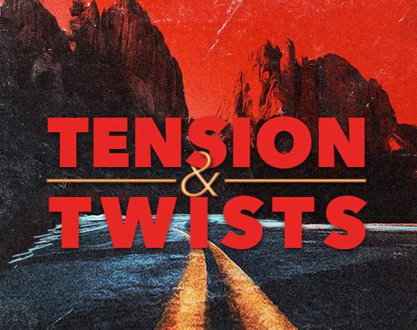 How to Write Tension and Twists