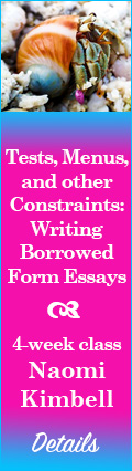 Tests, Menus, and other Constraints: Writing Borrowed Form Essays by Naomi Kimbell